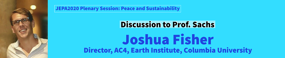 discussant to prof. sachs, Joshua Fisher, Director, AC4, Earth Institute, Columbia University